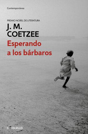 Esperando a los bárbaros / 2 Ed.