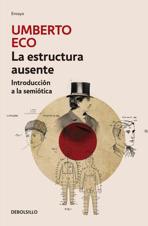 La estructura ausente / 2 Ed.