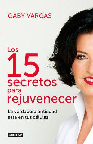 15 SECRETOS PARA REJUVENECER