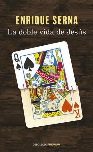 La doble vida de Jesús /2 Ed.