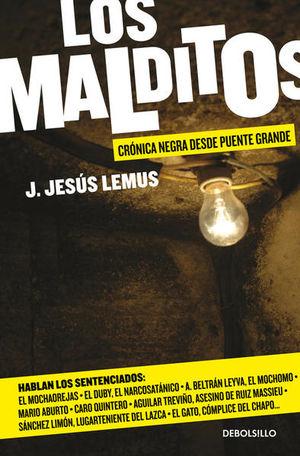 MALDITOS, LOS. CRONICA DESDE PUENTE GRANDE / 2 ED.