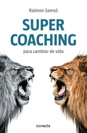 Supercoaching para cambiar de vida