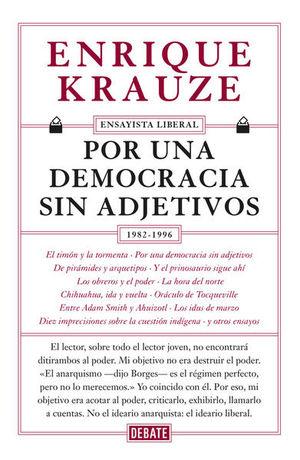 POR UNA DEMOCRACIA SIN ADJETIVOS 1982 - 1996
