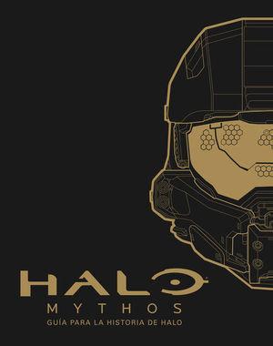 Halo Mythos. Guía a la historia de Halo