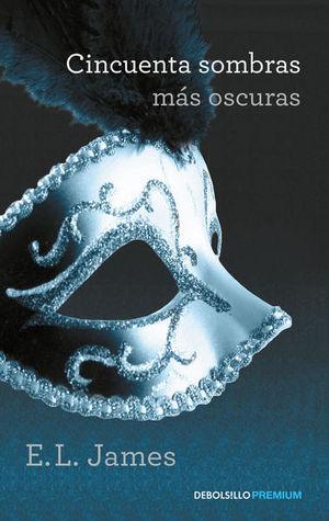 Cincuenta sombras más oscuras / Cincuenta sombras de Grey / vol. 3 / 2 ed.