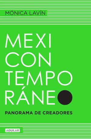 MEXICO CONTEMPORANEO. PANORAMA DE CREADORES