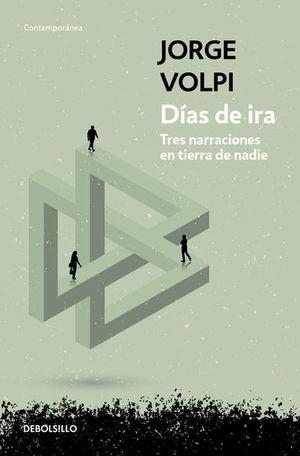 DIAS DE IRA. TRES NARRACIONES EN  TIERRA DE NADIE