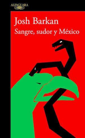 SANGRE SUDOR Y MEXICO