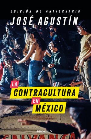 CONTRACULTURA EN MEXICO, LA (EDICION DE ANIVERSARIO)