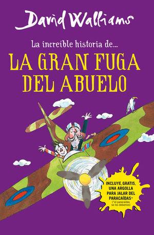 INCREIBLE HISTORIA DE LA GRAN FUGA DEL ABUELO, LA