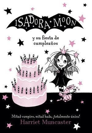 ISADORA MOON Y SU FIESTA DE CUMPLEAÑOS