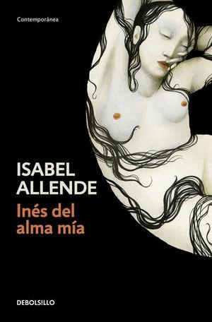 Inés del alma mía / 2 Ed.