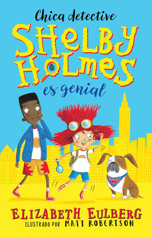 SHELBY HOLMES ES GENIAL. CHICA DETECTIVE