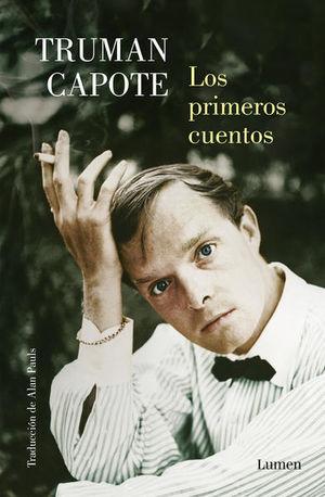 Los primeros cuentos. Truman Capote