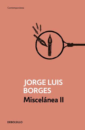 MISCELANEA / VOL. II / JORGE LUIS BORGES