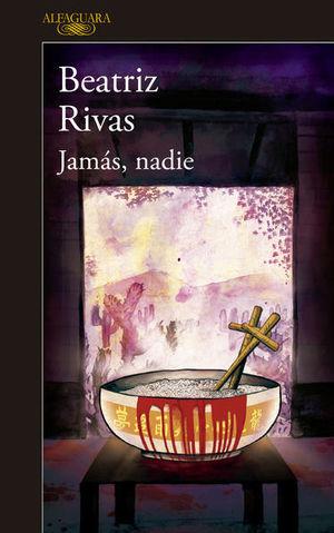 JAMAS NADIE