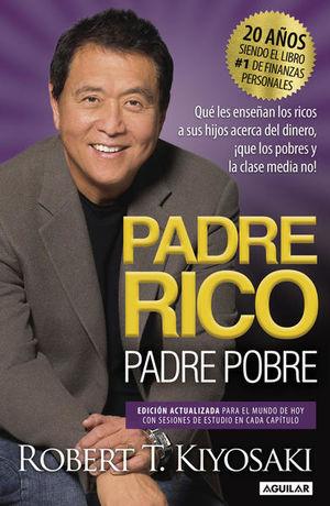 PADRE RICO PADRE POBRE (EDICION CONMEMORATIVA)