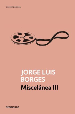 MISCELANEA / VOL. 3 / JORGE LUIS BORGES