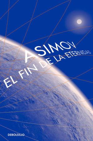 El fin de la eternidad / 3 Ed.
