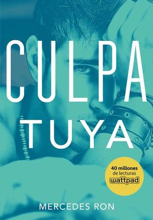 CULPA TUYA. CULPABLES 2