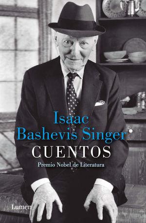 CUENTOS / ISAAC BASHEVIS SINGER