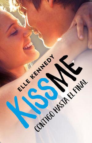 CONTIGO HASTA EL FINAL / KISS ME 4