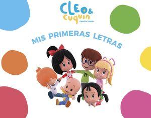 Cleo & Cuquín Familia Telerín / Mis primeras letras