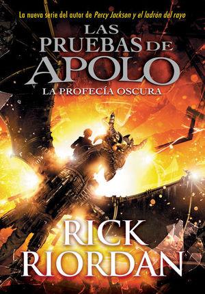 La profecía oscura  / Las pruebas de Apolo / vol. 2