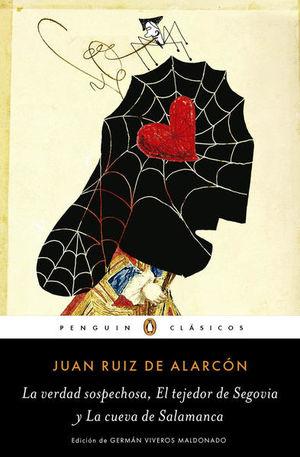 La verdad sospechosa, El tejedor de Segovia y La cueva de Salamanca