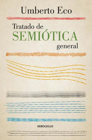 Tratado de semiótica general / 3 Ed.