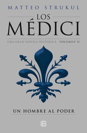 Los Médici / Un hombre al poder / Vol. II