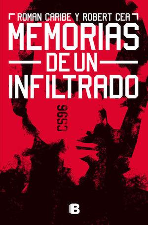 MEMORIAS DE UN INFILTRADO