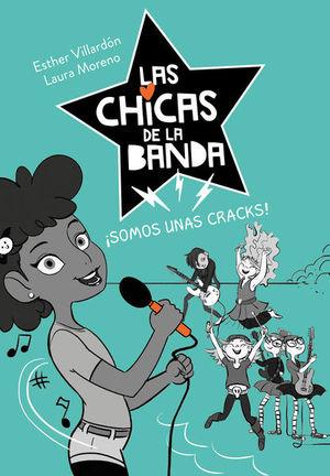 CHICAS DE LA BANDA, LAS. SOMOS UNAS CRACKS