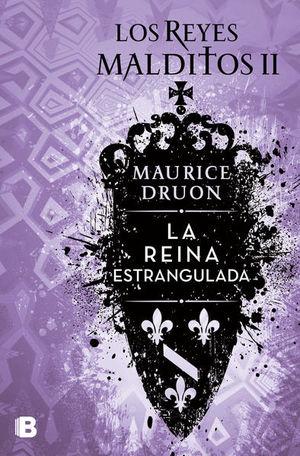 La reina estrangulada / Los reyes malditos / vol. 2