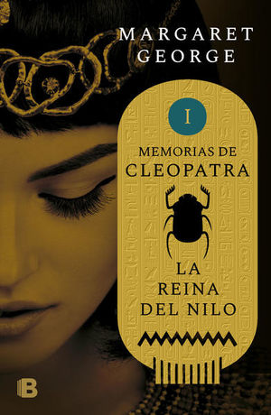 Memorias de Cleopatra I / La Reina del Nilo