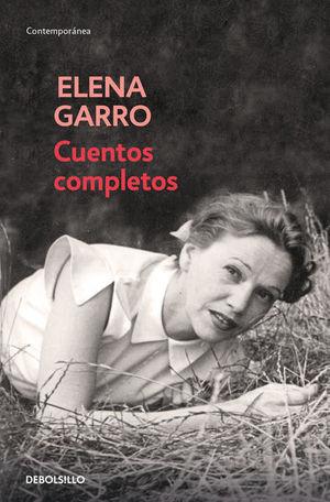 CUENTOS COMPLETOS / ELENA GARRO