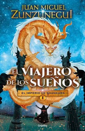 VIAJERO DE LOS SUEÑOS, EL. EL IMPERIO DE SHANKARA 1