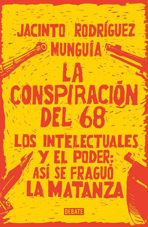 CONSPIRACION DEL 68, LA