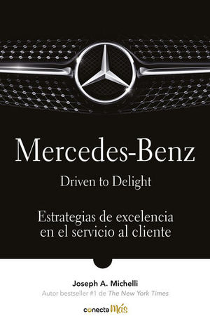 Mercedes-Benz. Driven to delight / 2 Ed.