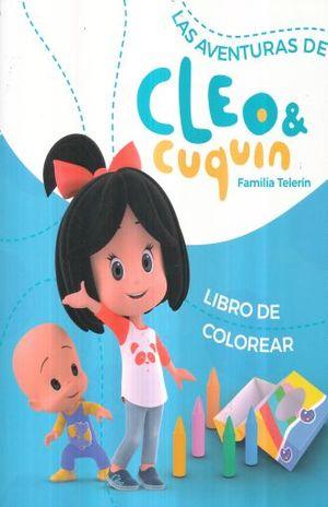 AVENTURAS DE CLEO & CUQUIN, LAS. FAMILIA TELERIN LIBRO DE COLOREAR