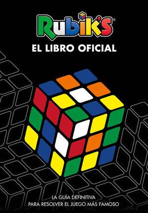 Rubik's. El libro oficial. La guía definitiva para resolver el juego más famoso