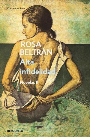 Alta infidelidad / Novelas II