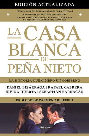 La casa blanca de Peña Nieto (Edición actualizada)