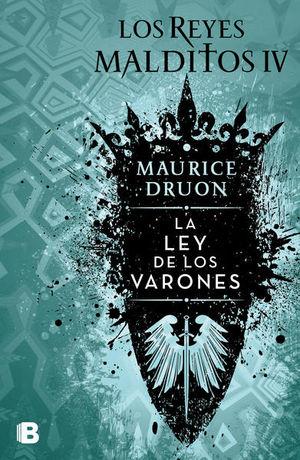 REYES MALDITOS IV, LOS. LEY DE LOS VARONES
