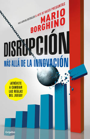 Disrupción. Más allá de la innovación