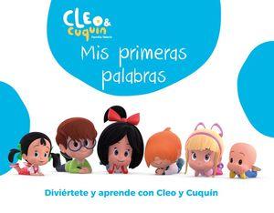 CLEO & CUQUIN (FAMILIA TELERIN). MIS PRIMERAS PALABRAS