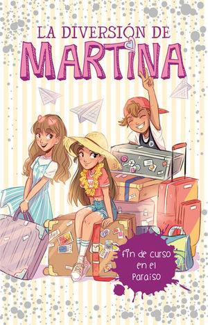 FIN DE CURSO EN EL PARAISO / LA DIVERSION DE MARTINA 4