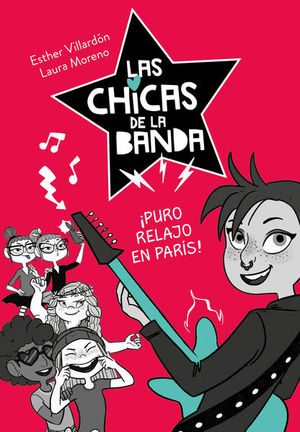LAS CHICAS DE LA BANDA. PURO RELAJO EN PARIS