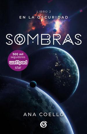 SOMBRAS. EN LA OSCURIDAD LIBRO 2