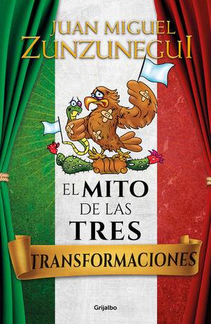 MITO DE LAS TRES TRANSFORMACIONES, EL